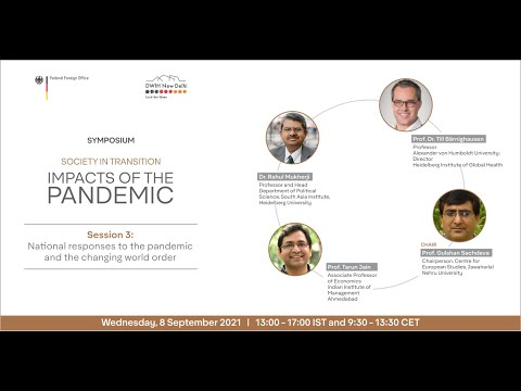 Session 3: National responses to the pandemic and the changing world order